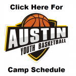 AUSTIN BASKETBALL CAMPS SCHEDULE – GET IT!